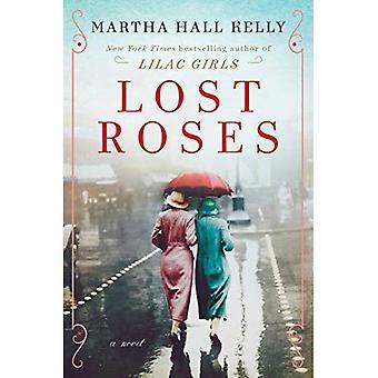 Lost Roses: A Novel