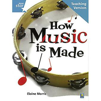Rigby Star Non-Fiction Guided Reading Turquoise Level - How Music is M