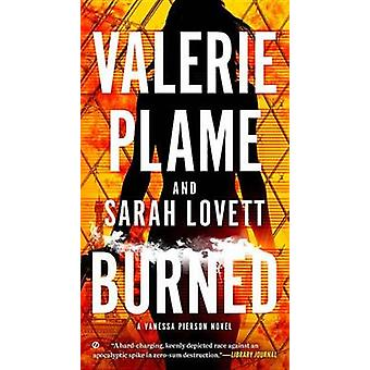 Burned by Valerie Plame - Sarah Lovett - 9780451416827 Book