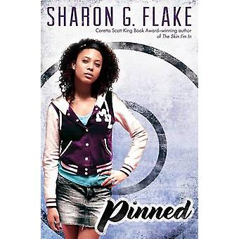 Pinned by Sharon G Flake - 9780545057189 Book