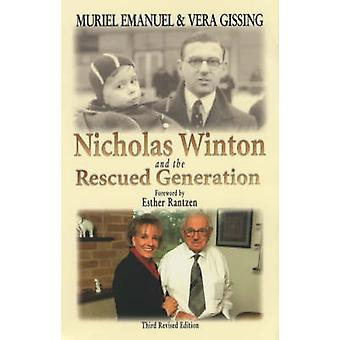 Nicholas Winton and the Rescued Generation - Save One Life - Save the