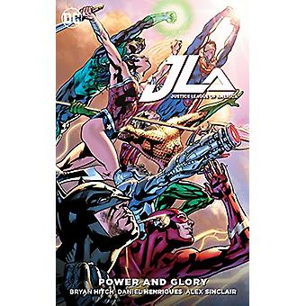 Justice League Of America Power And Glory by Bryan Hitch - 9781401278