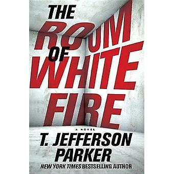 The Room of White Fire by T Jefferson Parker - 9781524778408 Book