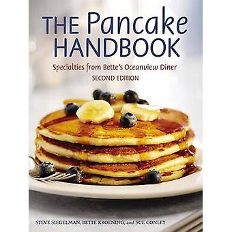 The Pancake Handbook - Specialties from Bette's Oceanview Diner (2nd e