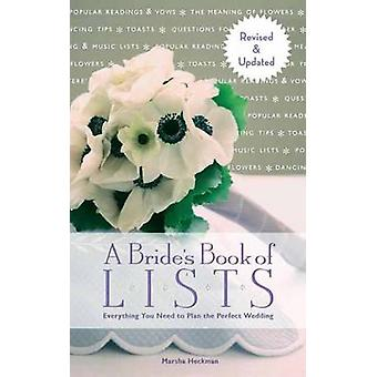 A Bride's Book of Lists - Everything You Need to Plan the Perfect Wedd