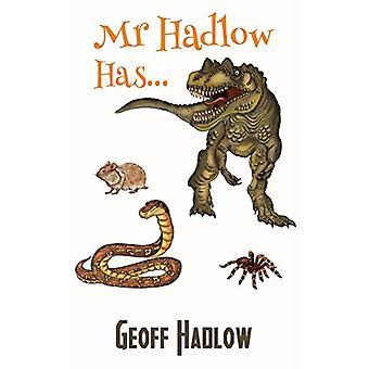 Mr Hadlow Has... by Mr Hadlow Has... - 9781787101517 Book