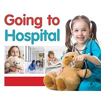 Going to Hospital by Jo Brundle - 9781786370716 Book