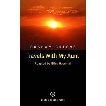 Travels with My Aunt by Giles Havergal - Graham Greene - 978187025922