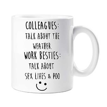 Colleagues Work Besties Mug