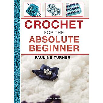 Search Press Books Crochet For The Absolute Beginner Sp 10900