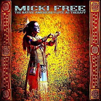 Micki gratis - flauto nativo americano come importazione USA terapia [CD]