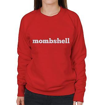 Momshell Women's Sweatshirt
