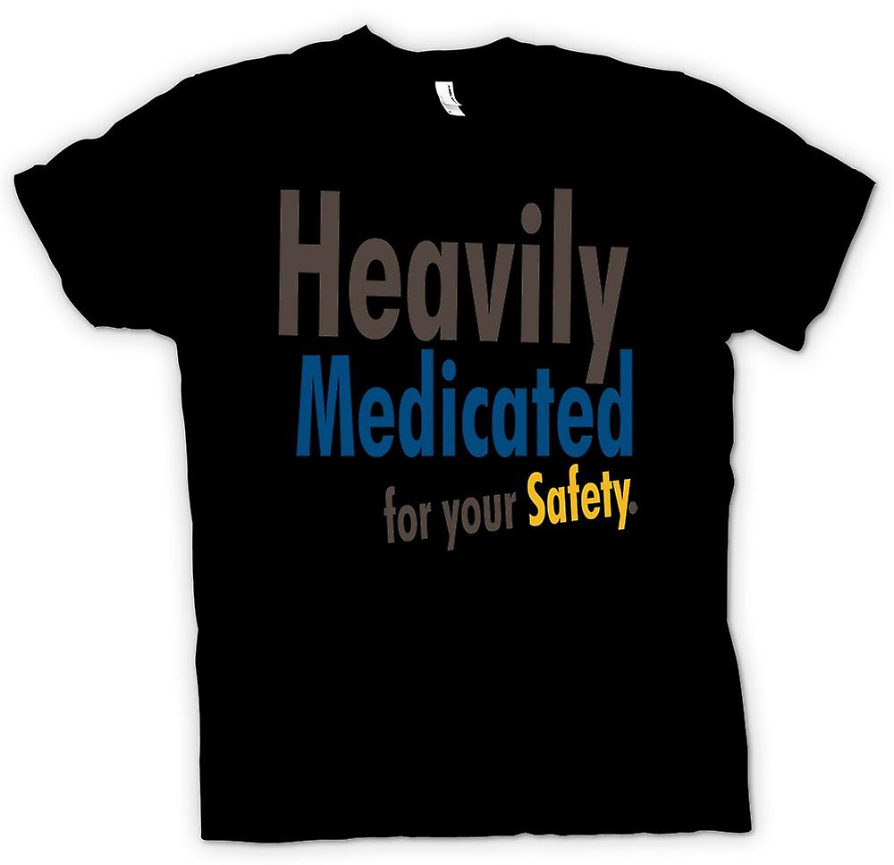 Womens T-shirt - Heavily Medicated For Your Safety - Quote