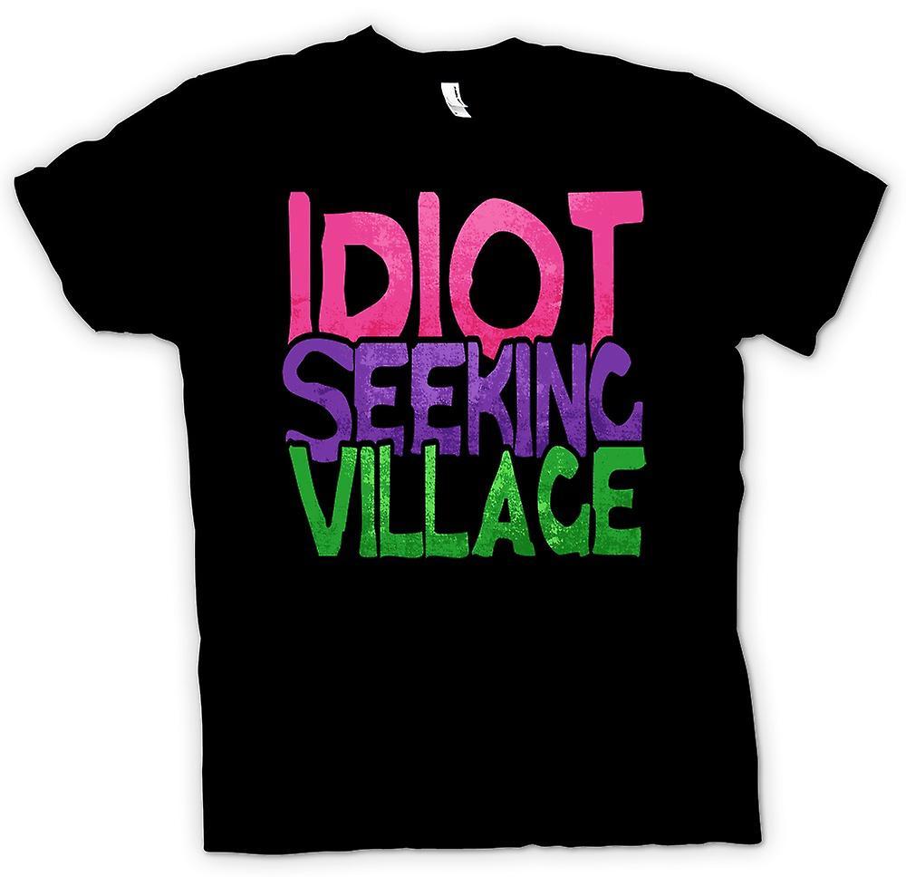 Mens T-shirt - Idiot Seeking Village - Funny