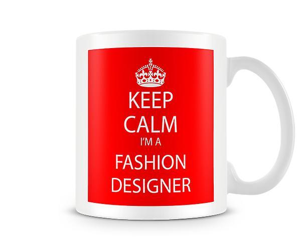 Keep Calm Suis Fashion Imprimé Un Designer Je Mug 2IWHD9E