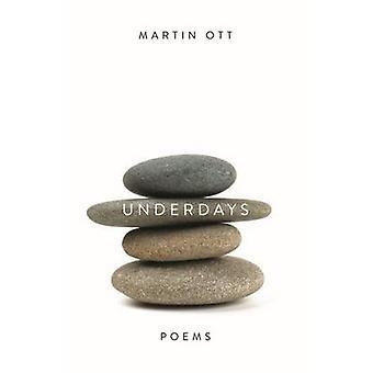 Underdays by Martin Ott - 9780268037390 Book