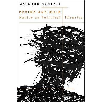 Definere og styre - Native som politisk identitet av Mahmood Mamdani - 97