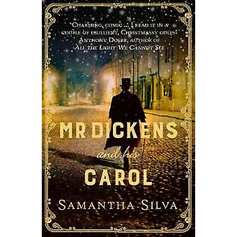 Mr Dickens and his Carol by Mr Dickens and his Carol - 9780749022785