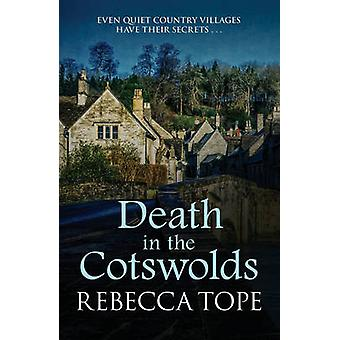 Death in the Cotswolds by Rebecca Tope - 9780749020941 Book