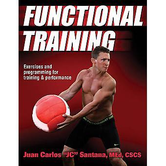 Functional Training by Juan Carlos Santana - 9781450414821 Book