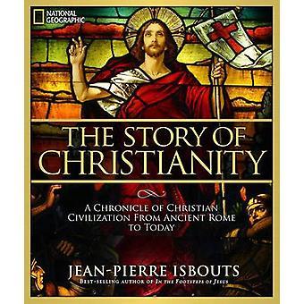 La storia del cristianesimo - una cronaca della civiltà cristiana da