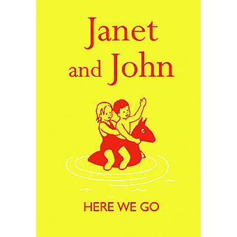 Janet and John - Here We Go by Mabel O'Donnell - Rona Munro - 97818402
