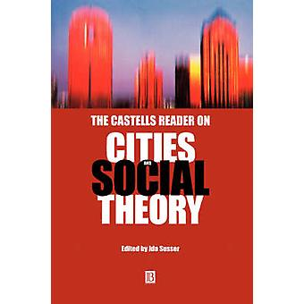 The Castells Reader on Cities by Ida Susser - 9780631219330 Book