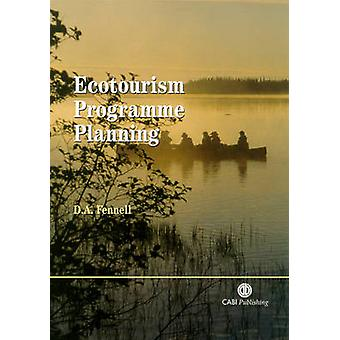 Ecotourism Programme Planning by David A. Fennell - 9780851996103 Book