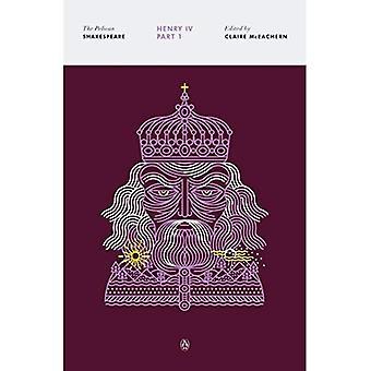 Henryk IV, część 1 (Pelican Szekspira