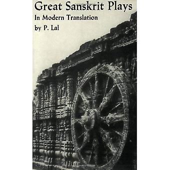 Great Sanskrit Plays in Modern Translation