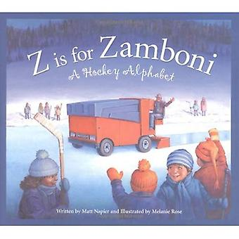 Z is voor Zamboni (Sleeping Bear pers sport (Hardcover))