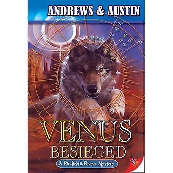 Venus Besieged (Richfield and Rivers Mystery)