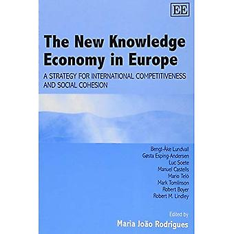 The New Knowledge Economy in Europe : A Strategy for International Competitiveness and Social Cohesion