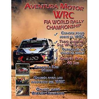 Motor de la aventura. Edicion Wrc