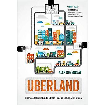 Uberland: Como algoritmos estão reescrevendo as regras do trabalho