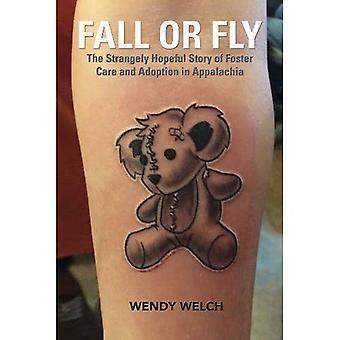 Caer o volar: la historia extraña esperanza de acogimiento y adopción en los Apalaches