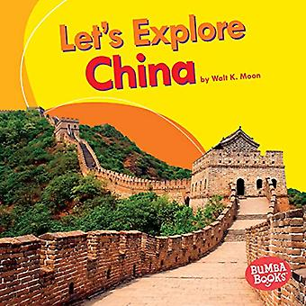 Let's Explore China (Bumba Books Let's Explore Countries)