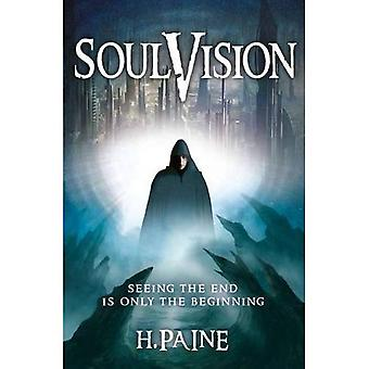 Soulvision: Seeing the End is Only the Beginning