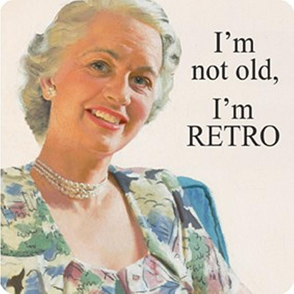 I'm Not Old, I'm Retro single funny drinks coaster    (hb)