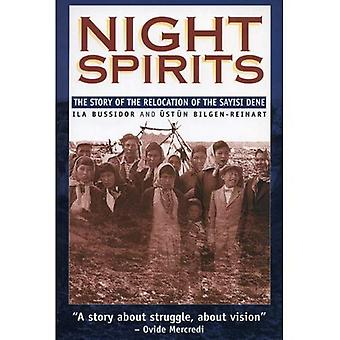 Night Spirits : Story of the Relocation of the Sayisi Dene, Vol. 10