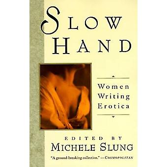 Slow Hand by Slung & Michelle