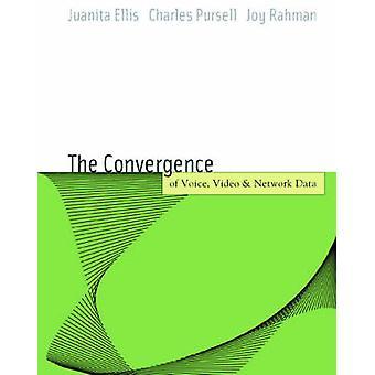 Röst-Video och Data nätverk konvergens arkitektur och Design från VoIP till trådlösa av Ellis & Juanita