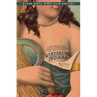 Winesburg Indiana s'ébrèchent Book Club Edition A Fork River anthologie Break Away livre Club par Martone & Michael