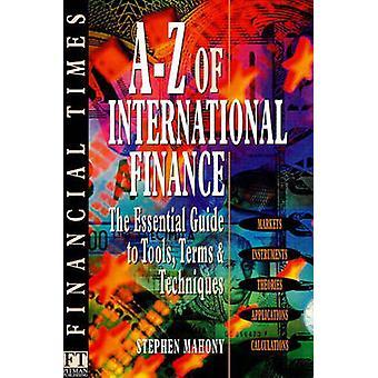 AZ of International Finance by Mahony & Stephen.