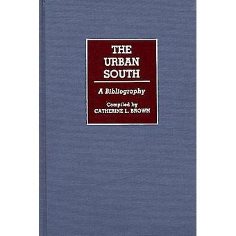Urbana Sul A bibliografia por Brown & Catherine L.