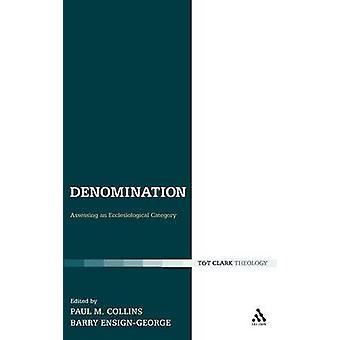 Pålydende værdi vurdering af en Ecclesiological kategori af Collins & Paul M.