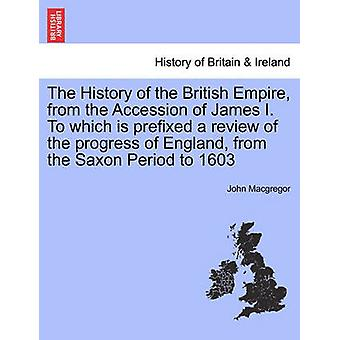 ジェームズ・マイの即位から大英帝国の歴史これは、イギリスの「サクソン時代」から1603年までの進捗をレビューした接頭辞である。Vol.2マグレガー & ジョン