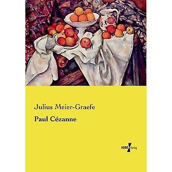 Paul Czanne by MeierGraefe & Julius