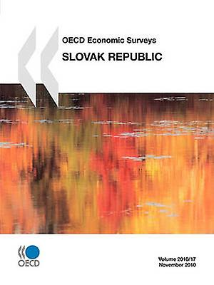 OECD Economic Surveys Slovak Republic 2010 by OECD Publishing