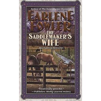 The Saddlemaker's Wife by Earlene Fowler - 9780425215784 Book